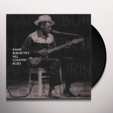 RANIE BURNETTE'S HILL COUNTRY BLUES Vinyl Record