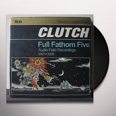 Clutch FULL FATHOM FIVE Vinyl Record