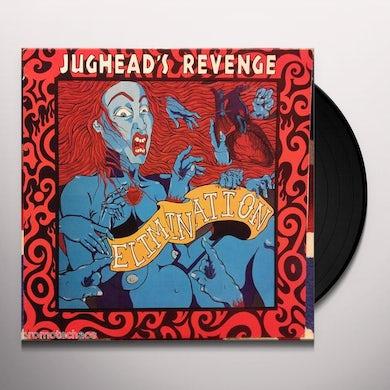 Jughead'S Revenge ELIMINATION Vinyl Record