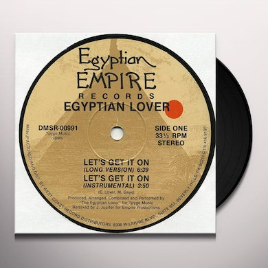 Egyptian Lover LET'S GET IT ON Vinyl Record