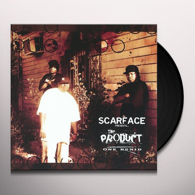 Scarface Presents The Product ONE HUNDID Vinyl Record