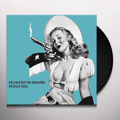 Francesco De Gregori BUFALO BILL Vinyl Record