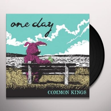 Common Kings ONE DAY Vinyl Record