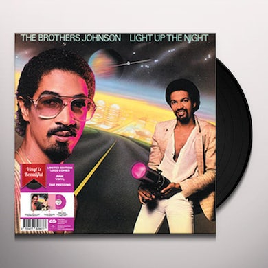 Brothers Johnson LIGHT UP THE NIGHT (PINK VINYL) (LIMITED EDITION) Vinyl Record
