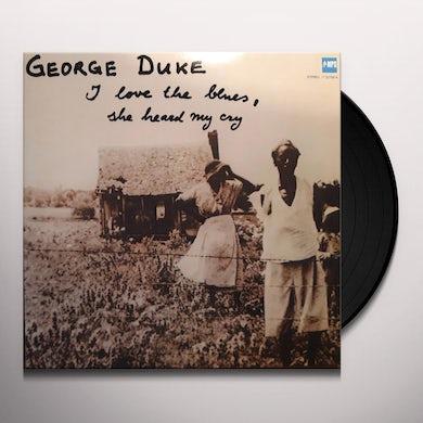 I LOVE THE BLUES SHE HEARD MY CRY Vinyl Record