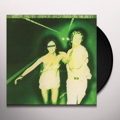 Robert Palmer SNEAKIN' SALLY THROUGH THE ALLEY Vinyl Record