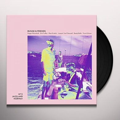 Bugge Wesseltoft BUGGE & FRIENDS (180G VINYL) Vinyl Record