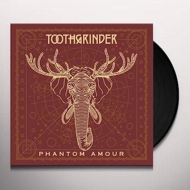 Toothgrinder PHANTOM AMOUR Vinyl Record