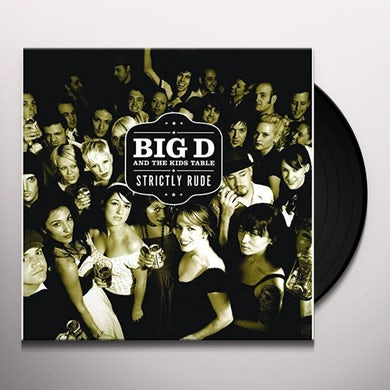 Big D & Kids Table STRICTLY RUDE Vinyl Record