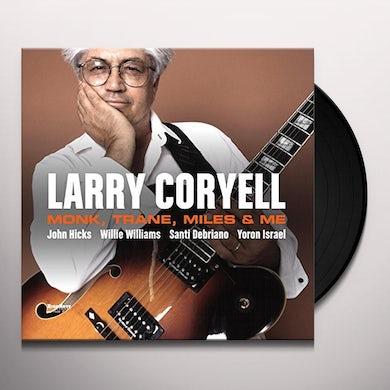 Larry Coryell MONK TRANE MILES & ME Vinyl Record