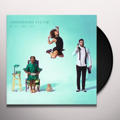 Underground System WHAT ARE YOU Vinyl Record