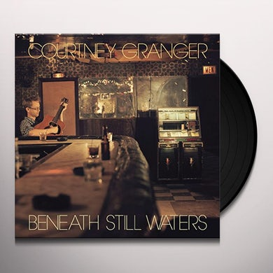 Courtney Granger BENEATH STILL WATERS Vinyl Record