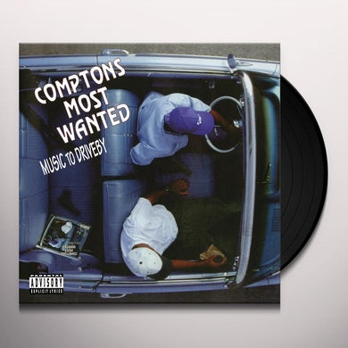 Comptons Most Wanted MUSIC TO DRIVEBY Vinyl Record
