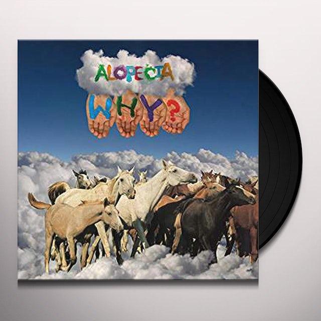 Why ALOPECIA (10 YEAR ANNIVERSARY EDITION) Vinyl Record