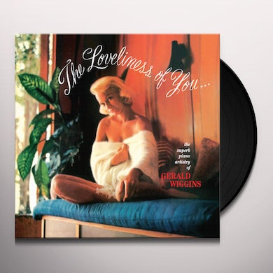 Gerald Wiggins LOVELINESS OF YOU Vinyl Record