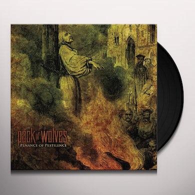 Pack Of Wolves PENANCE OF PESTILENCE Vinyl Record