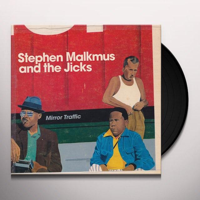 Stephen Malkmus & The Jicks MIRROR TRAFFIC Vinyl Record