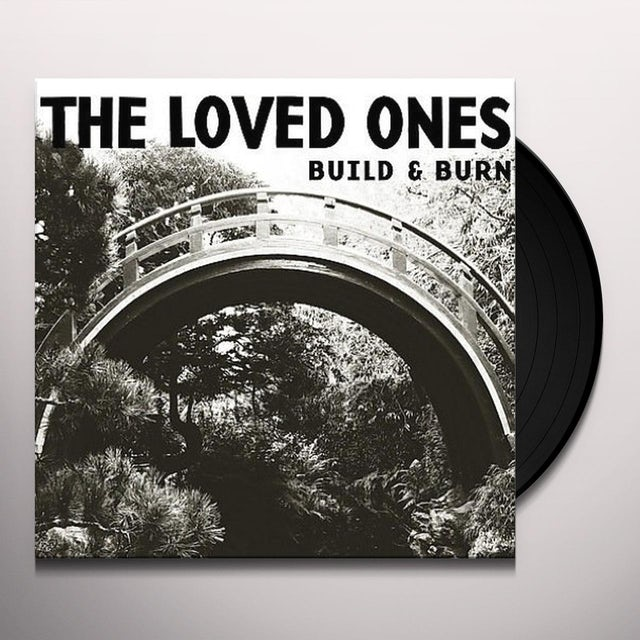 Loved Ones BUILD & BURN Vinyl Record