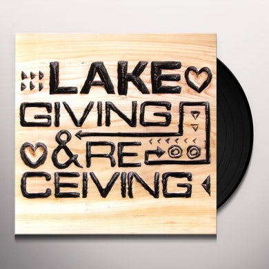 Lake GIVING & RECEIVING Vinyl Record