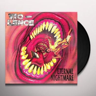 Vio-lence ETERNAL NIGHTMARE Vinyl Record
