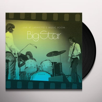 Big Star LIVE AT LAFAYETTE'S MUSIC ROOM-MEMPHIS TN Vinyl Record