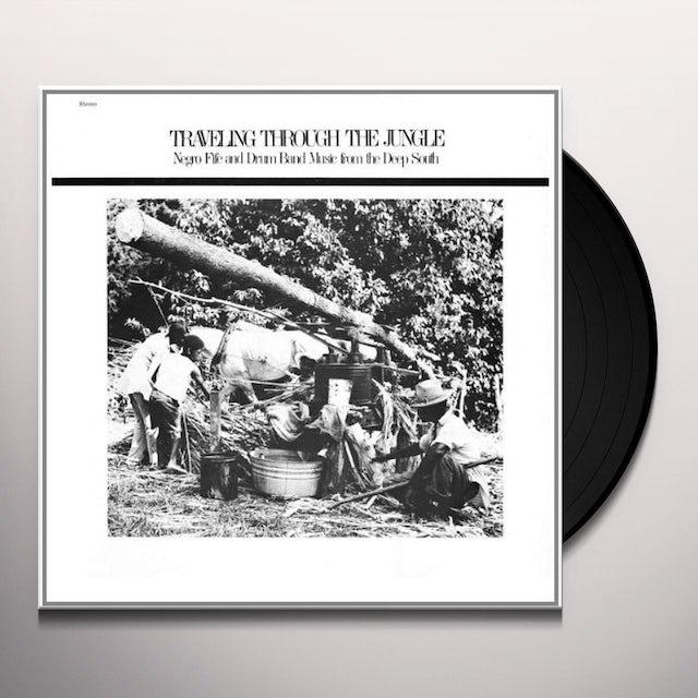 Traveling Through Jungle Fife & Drum Bands / Var Vinyl Record