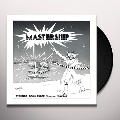 STARSHIP COMMANDER WOOOOO WOOOOO MASTERSHIP Vinyl Record