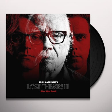 John Carpenter Lost Themes Iii: Alive After Death Vinyl Record