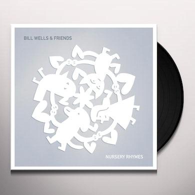Bill Wells NURSERY RHYMES Vinyl Record