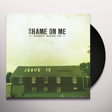 Bobby Jr Bare SHAME ON ME Vinyl Record