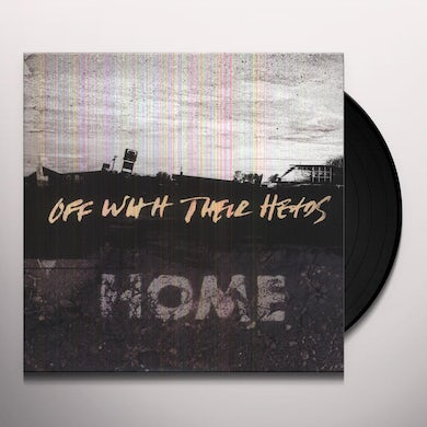 Off With Their Heads HOME Vinyl Record