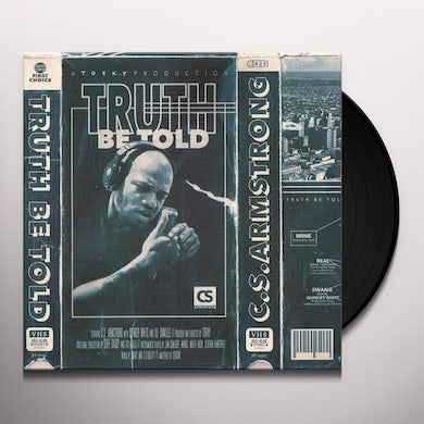 C.S. Armstrong TRUTH BE TOLD Vinyl Record