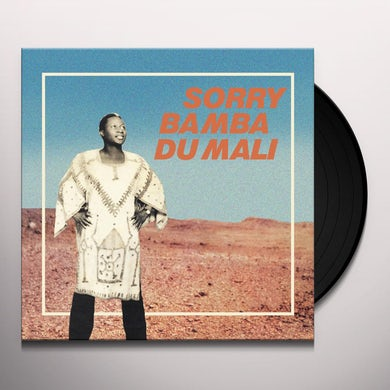 Sorry Bamba DU MALI Vinyl Record