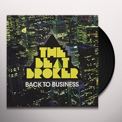 Beat Broker BACK TO BUSINESS Vinyl Record