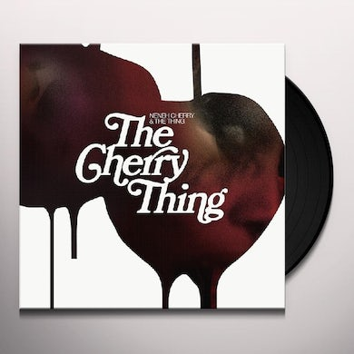 Neneh Cherry & The Thing CHERRY THING Vinyl Record