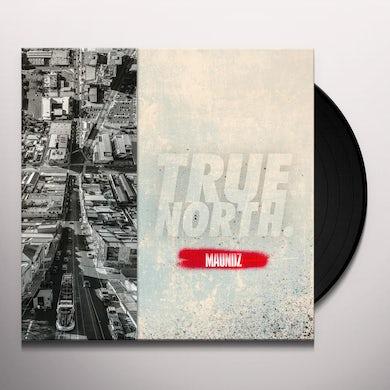 MAUNDZ TRUE NORTH Vinyl Record