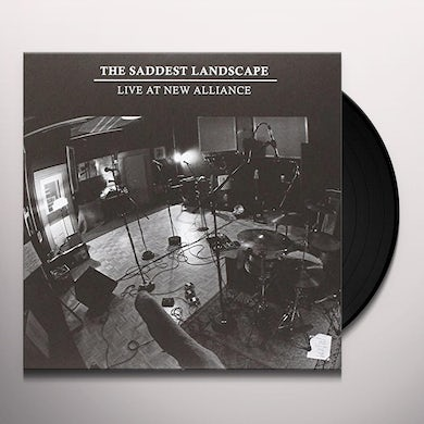 The Saddest Landscape LIVE AT NEW ALLIANCE EAST Vinyl Record