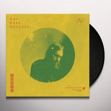 Dead Tongues UNSUNG PASSAGE Vinyl Record