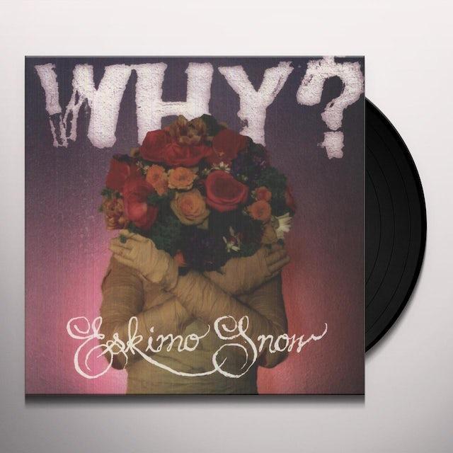 Why ESKIMO SNOW Vinyl Record - UK Release
