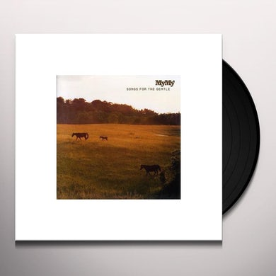 My My SONGS FOR THE GENTLE Vinyl Record