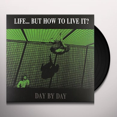 Life... But How To Live It? DAY BY DAY Vinyl Record