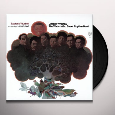 Charles Wright & The Watts 103rd Street Rhythm Band EXPRESS YOURSELF Vinyl Record
