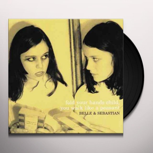 Belle & Sebastian FOLD YOUR HANDS CHILD YOU WALK LIKE A PEASANT Vinyl Record