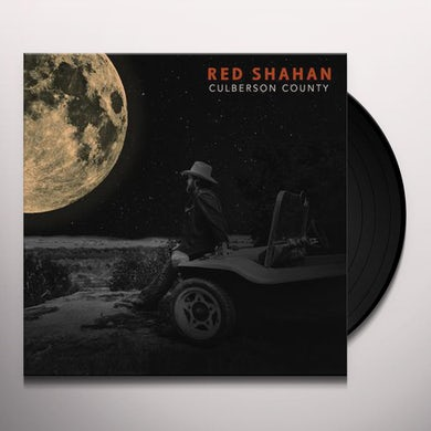 Red Shahan CULBERSON COUNTY Vinyl Record