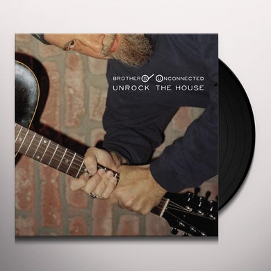 Brothers Unconnected UNROCK THE HOUSE Vinyl Record