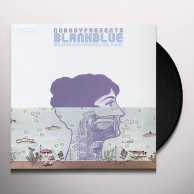 Nobody BLANK BLUE: WESTERN MUSIC 2 Vinyl Record