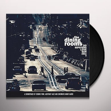 The Dining Rooms DO HIPSTERS LOVE SUN (RA) (LP+CD) Vinyl Record - Italy Release