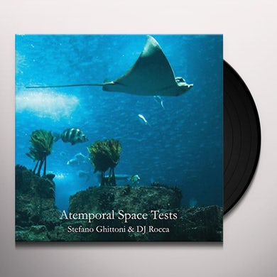 Stefano Ghittoni / Dj Rocca ATEMPORAL SPACE TESTS Vinyl Record