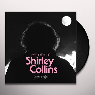 Ballad Of Shirley Collins / Various Vinyl Record
