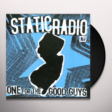 Static Radio Nj ONE FOR THE GOOD Vinyl Record